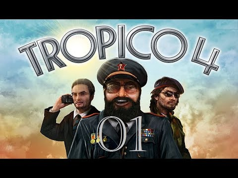 "Let's Play ""Tropico 4"" - 001 - Beginn / Tutorial 01 [German / Deutsch]"