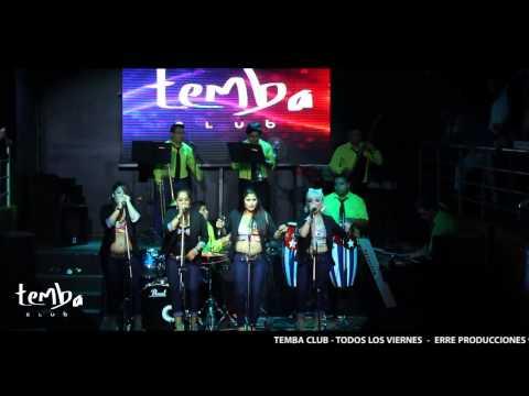 Son Canelas en Temba Club.