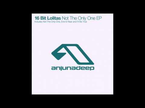 16 Bit Lolitas - Not The Only One (Original Mix)