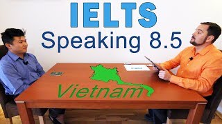 IELTS Speaking Band 8.5 Vietnamese - Full with Subtitles