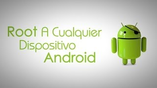 Realizar Root a Cualquier Dispositivo Android - TowelRoot
