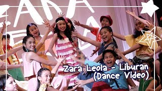 download lagu Zara Leola - Liburan (Dance Video) gratis