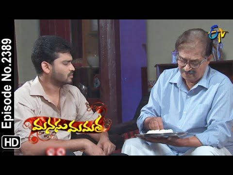Manasu Mamata | 17th September 2018 | Full Episode No 2389 | ETV Telugu