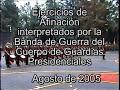 BANDA DE GUERRA DEL CUERPO DE GUARDIAS PRESIDENCIALES