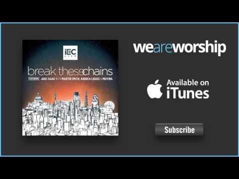 iEC Live (feat. Jake Isaac) - Break These Chains (Live)