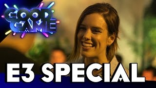 Good Game E3 Special - Interviews with Jamie Wilson and Alanah Pearce - TX: 30/6/15