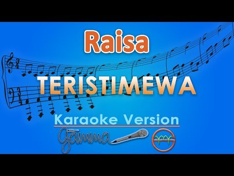 Download Raisa - Teristimewa Karaoke | G Mp4 baru
