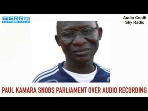 SALONE SPORTS MINISTER PAUL KAMARA SNOBS PARLIAMENT