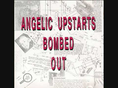 Angelic Upstarts - Lets Build A Bomb