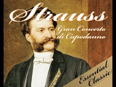 Strauss - The New Year's Concert ( Gran Concerto di Capodanno )