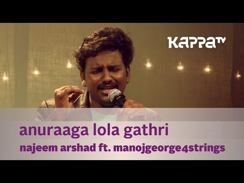 Anuraaga Lola Gathri - Najeem Arshad w. ManojGeorge4strings - Music Mojo - Kappa TV