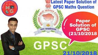 GPSC Class 1 & 2 Prelim Exam Paper Solution (Maths) 21/10/2018   Maths Guru    M.D.Nathani