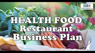 HEALTH FOOD RESTAURANT BUSINESS PLAN - Template with example sample