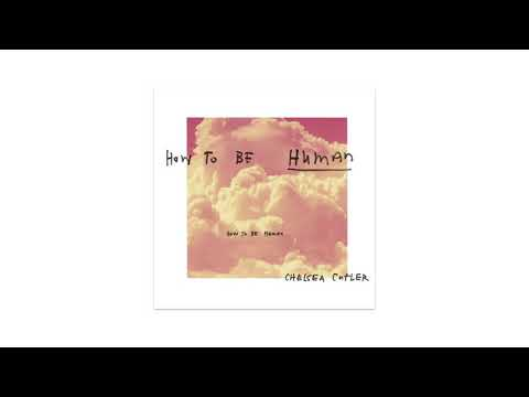 Download Chelsea Cutler - How To Be Human 中文歌詞 Mp4 baru