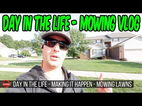 Lawn Care Day In The Life | Mowing Grass And Cutting Lawns | Lawn Care Vlog Series