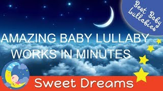 4 HOURS SUPER RELAXING Lullaby LULLABIES for Babies Go To Sleep Baby Lullaby Baby Songs Sleep Music