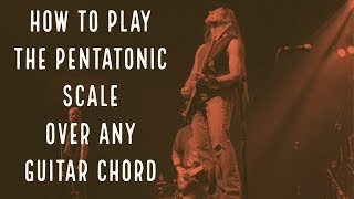 How To Play The Pentatonic Scale Over Any Guitar Chord | Steve Stine Guitar Lesson