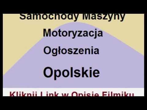 Samochody Maszyny Motoryzacja Ogłoszenia Opolskie