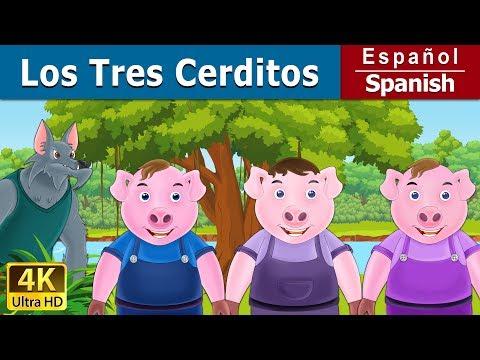 LOS TRES CERDITOS - cuentos de hadas españoles - Cuento infantil - 4K UHD - Spanish Fairy Tales