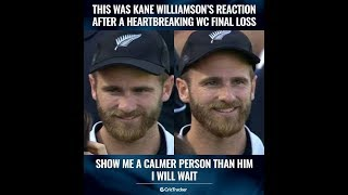 This was Kane Williamson Reaction after a heart breaking World Cup final Loss.