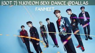 Yugyeom sexy dance @ GOT7 fanmeeting in Dallas
