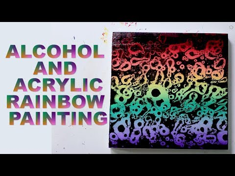 Alcohol and Acrylic Painting Technique--with Rainbow!