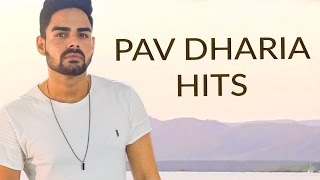 PAV DHARIA HITS || Best of Pav Dharia || Punjabi Songs || Lokdhun Music