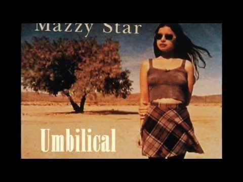 Mazzy Star - Umbilical