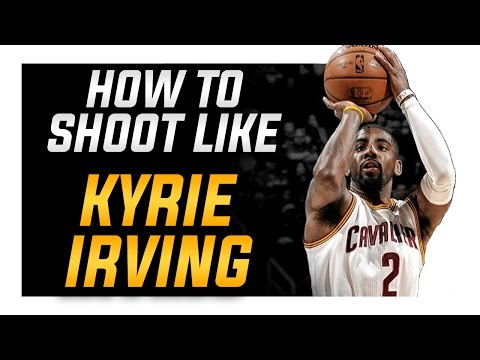 How to Shoot like Kyrie Irving: Shooting Form Blueprint