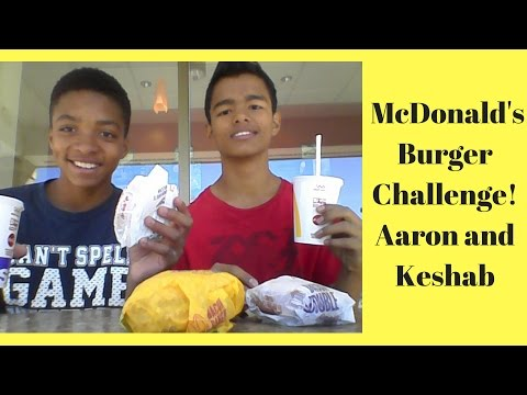 McDonald's Burgers Challenge - Aaron and Keshab
