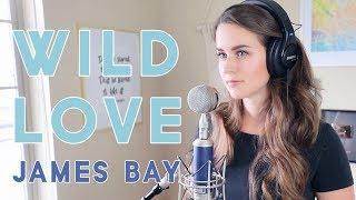 download lagu James Bay - Wild Love  Kenzie Nimmo gratis
