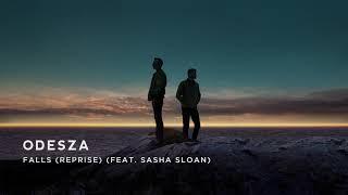 Odesza Falls Reprise Feat Sasha Sloan