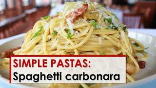 Simple Pastas: Spaghetti Carbonara