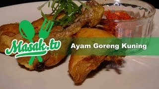 Ayam Goreng Kuning | Yellow Fried Chicken | Resep #005