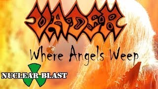 VADER - Where Angels Weep (OFFICIAL LYRIC VIDEO)