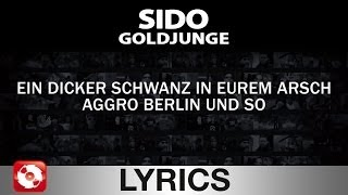 SIDO - GOLDJUNGE AGGROTV LYRICS KARAOKE (OFFICIAL VERSION)