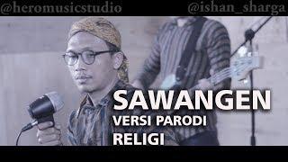 Parody Sawangen - Via Vallen, Nella Kharisma versi Lagu Religi Ramadhan
