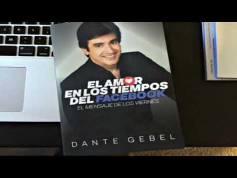 Dante Gebel  El Amor En Los Tiempos Del Facebook.  ( Audio - Libro Completo ).