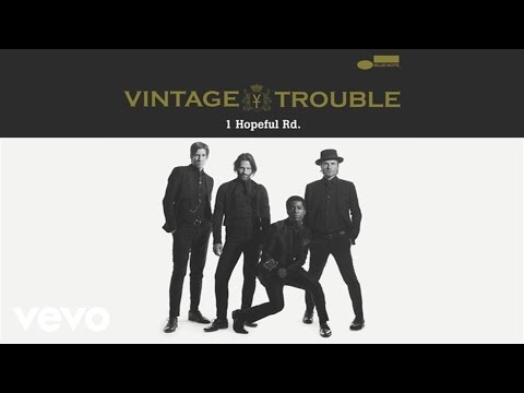 Vintage Trouble - Run Like The River