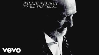 Watch Willie Nelson From Here To The Moon And Back video