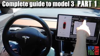 A Complete Guide to the Model 3 | Part 1