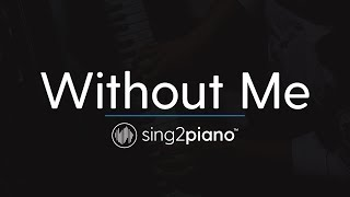 Without Me Piano Karaoke Instrumental Halsey