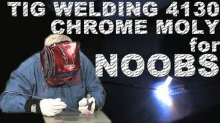 How To Weld 4130 Chrome Moly For Beginners  Tig Time
