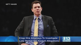 Sacramento Kings Hire 2 Attorneys To Help Investigate Sex Assault Allegations Against Luke Walton