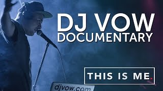 Dj Vow The Decade Of The Dj This Is Me Tv