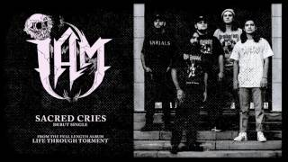 I AM - Sacred Cries (audio)