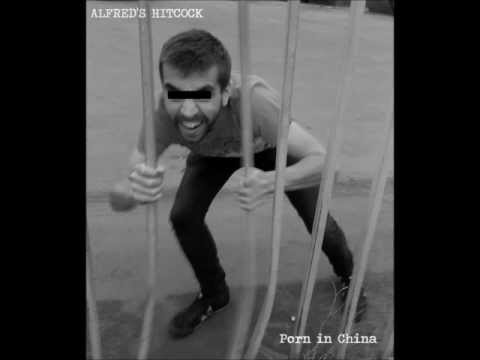 Alfred's Hitcock - Xxx (porn In China Ep 2012) Lyrics video