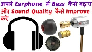 How To Increase Earphone Bass And Sound Qualitiy