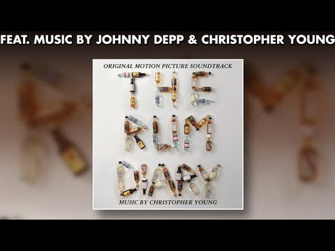 The Rum Diary - Official Soundtrack Preview - JOHNNY DEPP + Christoper Young