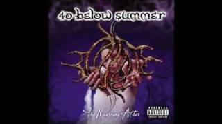 Watch 40 Below Summer A Season In Hell video